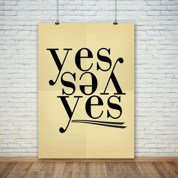 Yes Say Yes !!!, (Instant Download) , 300 dpi, Popular Digital Art, Decoration, Poster