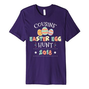 Cousins Easter Egg Hunt 2018 T Shirt