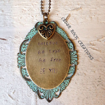 Hand Stamped Filigree Pendant With Heart Necklace - believe, be true, be free, be you
