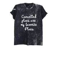 Cancelled plans are my favorite plans t-shirt bleached shirt tumblr grunge style t shirt pastel goth graphic tee shirt size XS S M L