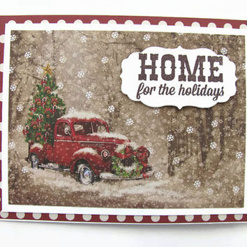 Home for the Holidays, Christmas Card, Vintage Truck, Greeting Card