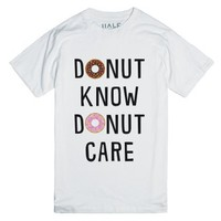 Donut Know, Donut Care-Unisex White T-Shirt