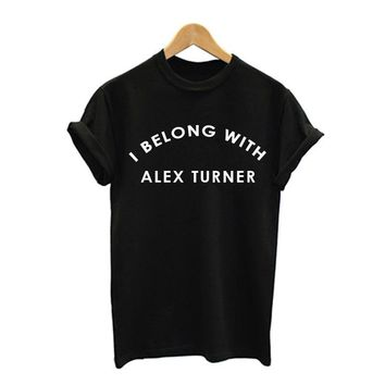 I Belong With Alex Turner Fan T-Shirts