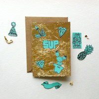 SUP. Fun Gold & Teal Hand Illustrated Card Ideal for saying Hello, Thinking of You, or simply 'Sup. Gold Leaf on Kraft Brown Greeting Card