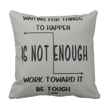 Tough Quote by Kat Worth Throw Pillow