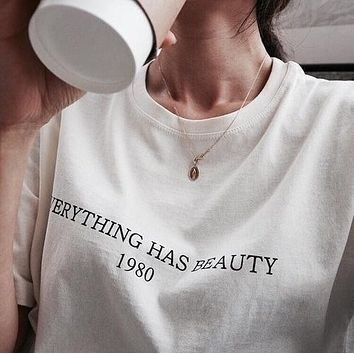 """Everything Has Beauty"" Tee"