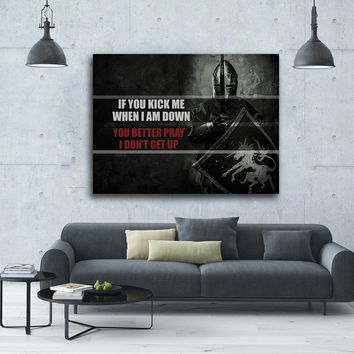 If You Kick Me When I'm Down Motivational Framed Wall Art Canvas Decor Medieval Art