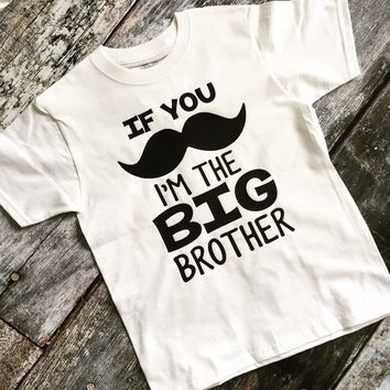 If You Mustache I'm the Big Brother / Sister Pregnancy Announcement Tee
