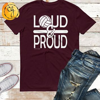 Loud and Proud Volleyball Lightweight Fashion Unisex Tee