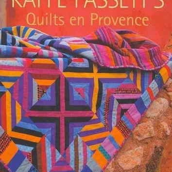 Kaffe Fassett's Quilts en Provence: 20 Designs from Rowan for Patchwork and Quilting (Patchwork and Quilting): Kaffe Fassett's Quilts en Provence
