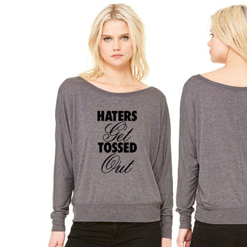 Haters Get Tossed Out women's long sleeve tee