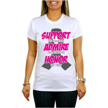 Support Admire Honor Vinyl Shirt