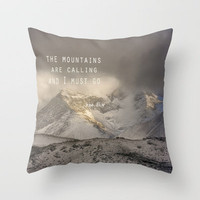 The Mountains are calling, and I must go.  John Muir. Vintage. Throw Pillow by Guido Montañés | Society6