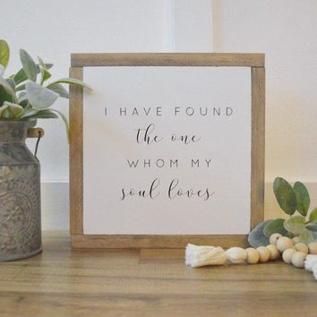 The One My Soul Loves Small Sign