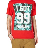 99 Problems Red Tee