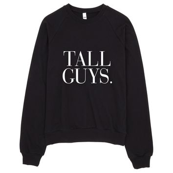 Tall Guys Typography Sweater
