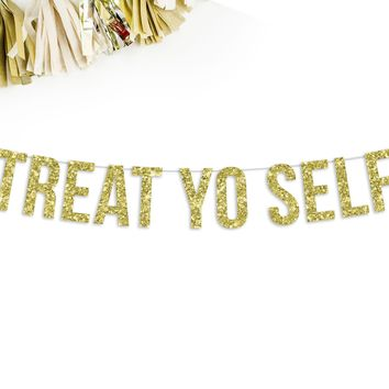 Treat Yo Self Party Banner