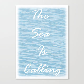 The Sea Is Calling - Sea Blue Canvas Print by Moonshine Paradise