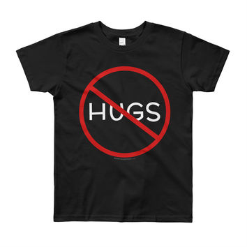 No Hugs Don't Touch Me Introvert Personal Space PSA Youth Short Sleeve T-Shirt