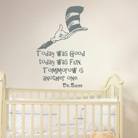 Quote Wall Decal Dr Seuss Vinyl Sticker Decals Quotes Was Good Today Was Fun Tommorow Is Another One Decor Nursery Baby Room Playroom x241