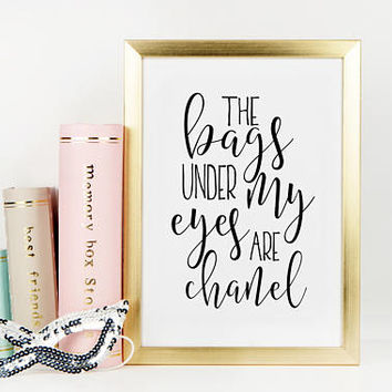 COCO CHANEL QUOTE, Chanel Inspired,Chanel Decor,Chanel Wall Art,Girls Room Decor,Quote Prints,Fashionista,Fashion Print,Quote Poster,Quotes