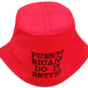 Puerto Ricans Do It Better Embroidered Bucket Hat | Red Polycotton Hat | | Puerto Rican | Puerto Rico | Boricua | Red Hat by Hamlet P.