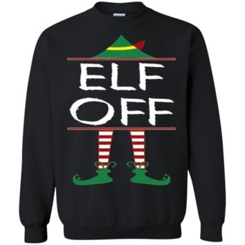 Elf Off Funny Ugly Christmas Sweater