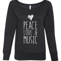 Peace Love And Music Bella Brand Ladies Wide Neck Fashion Sweatshirt Ladies Fashion Graphic Music Love Sweatshirt 7501