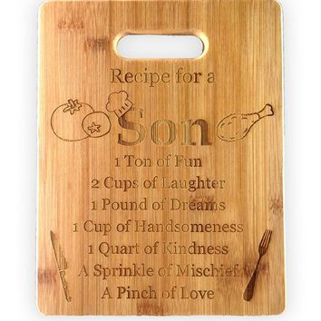 Recipe for a Son Cute Funny Laser Engraved Bamboo Cutting Board - Wedding, Housewarming, Anniversary, Birthday, Mother's Day, Gift