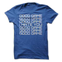 Good Game, I Hate You - On Sale