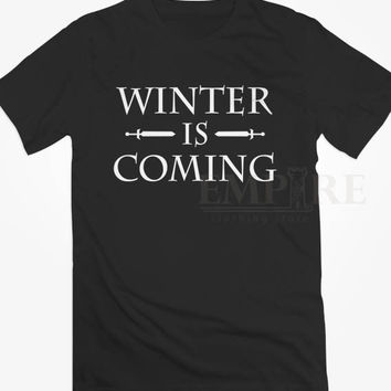 Winter Is Coming Unisex/Men Tshirt All Size