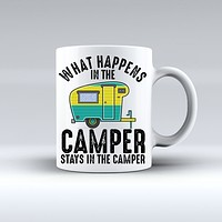 What Happens In The Camper Stays In The Camper Coffee Mug