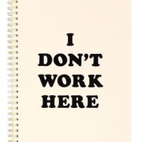 I Don't Work Here Rough Draft Mini Notebook by Bando