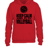 Keep Calm and Play Volleyball - UNISEX HOODIE