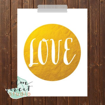 Love Circle Quote Gold Foil Print/Gold Foil Print/ Gold Print/ Typography Print/ Motivational Print/ Inspirational Decor/ Quote Poster