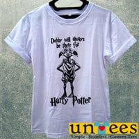 Dobby Will Always be There for Harry Potter Women T Shirt
