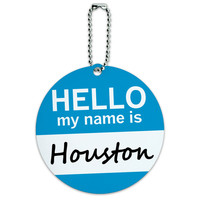 Houston Hello My Name Is Round ID Card Luggage Tag