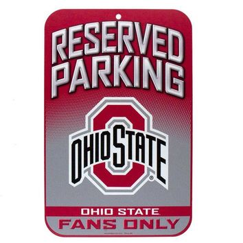DCCKU3R Ohio State Buckeyes - Reserved Parking Plastic Sign