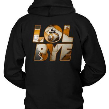 ESBH9S Star Wars The Force Awakens Droid Bb Eight Quotes Lol Bye Hoodie Two Sided