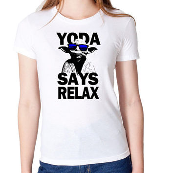 Star Wars Yoda Says Relax  Parody Frankie Goes To Hollywood funny Woman's High Quality T Shirt