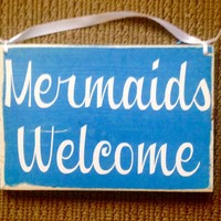 8x6 Mermaids Welcome Wood Sign