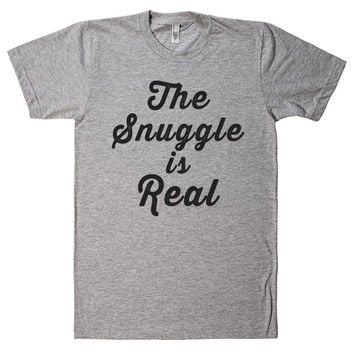 the snuggle is real t shirt
