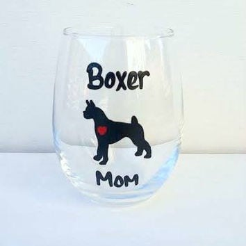 Boxer Mom Boxer Dad wine or beer glass