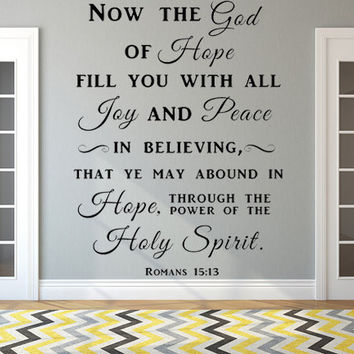 Romans 15:13 KJV Vinyl Wall Scripture Now The God Of Hope Fill You With All Joy Decal