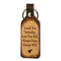 Love You Still, Always Will Leather Keychain