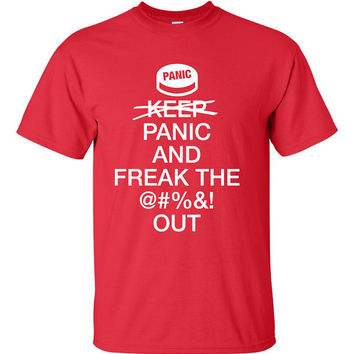 Keep Calm Panic And Freak Out Funny T-Shirt Tee Shirt TShirt Mens Ladies Womens Youth Shirt Gifts Don't Keep Calm Nerd Zombie Geek ML-076