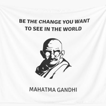 'GANDHI QUOTE' Wall Tapestry by IdeasForArtists