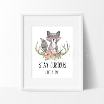 Stay Curious Little One