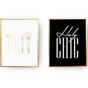Set Of 2 Prints, Makeup Brushes, Fashion Poster, Holy Chic, Typography Print, Fashion Chic Poster, Home Decor, Gold Foil Print, Makeup Art