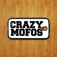 samsung galaxy S4 case,CRAZY MOFOS,samsung galaxy S3 mini case,samsung S4 mini case,samsung s4 active,samsung galaxy note 3 case,note 2 case